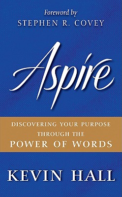 Aspire By Hall, Kevin