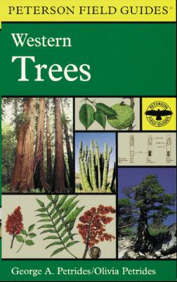 A Field Guide to Western Trees By Petrides, George A.