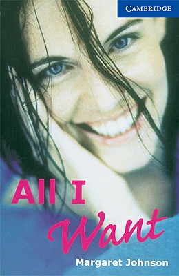All I Want By Johnson, Margaret